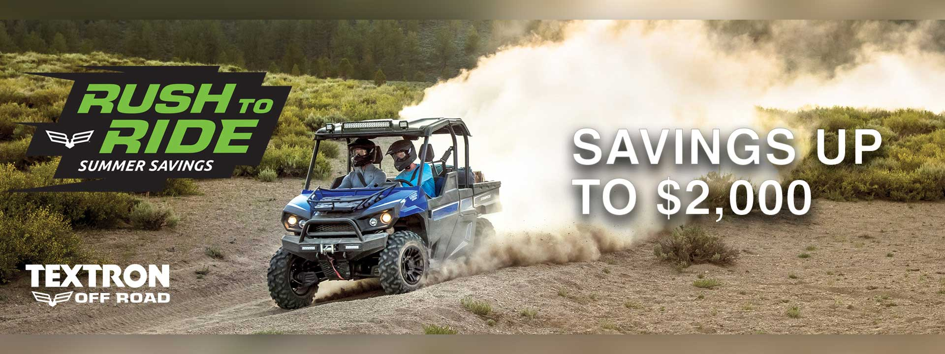 Textron off road Rush to Ride Savings up to $2000